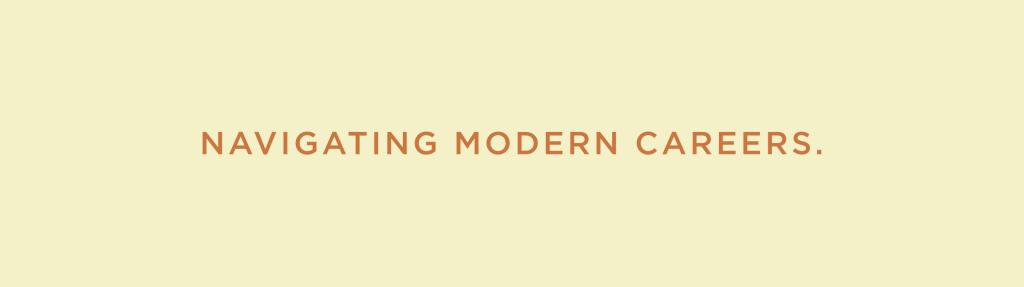 Navigating Modern Careers